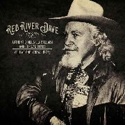 RED RIVER DAVE - AUTHENTIC HILLBILLY BALLADS AND TOPICAL SONGS
