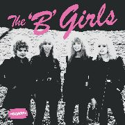 'B' GIRLS - BAD NOT EVIL