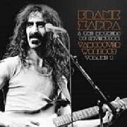 ZAPPA, FRANK -& THE MOTHERS OF INVENTION- - VANCOUVER WORKOUT 1975, VOL. 1 (2LP)