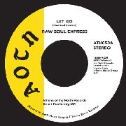 RAW SOUL EXPRESS - LET GO/WILL YOU BE THERE