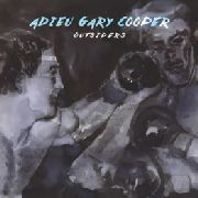 ADIEU GARY COOPER - OUTSIDERS (2LP)