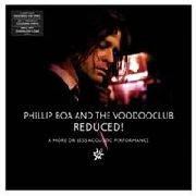 BOA, PHILLIP -& THE VOODOO CLUB- - REDUCED... (2LP)