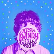 GENTLE BRENT - JUST DANDY