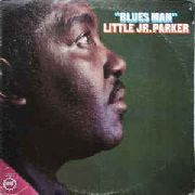PARKER, LITTLE JUNIOR - BLUES MAN (120GR)