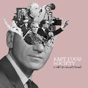FAST FOOD SOCIETY - NUKING CANDYLAND