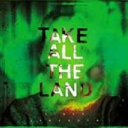 LYNGROTH, SIMEN - TAKE ALL THE LAND