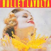BULLET LAVOLTA - THE GIFT