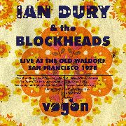 DURY, IAN -& THE BLOCKHEADS- - LIVE AT THE OLD WALDORF, SAN FRANCISCO 1978