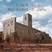 DJABE & STEVE HACKETT - LIFE IS A JOURNEY: THE SARDINIA TAPES (+DVD)
