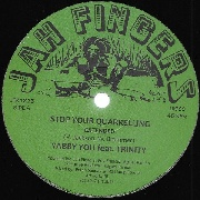 YABBY YOU FT. TRINITY/JAH FINGERS ALL STARS - STOP YOUR QUARRELING/DUB MIXES