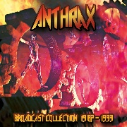 ANTHRAX - BROADCAST COLLECTION 1987-1993 (4CD)