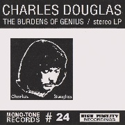 DOUGLAS, CHARLES - THE BURDENS OF GENIUS