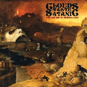 CLOUDS TASTE SATANIC - THE GLITTER OF INFINITE HELL (2LP)