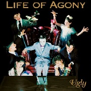 LIFE OF AGONY - UGLY