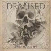 DEMISED - A WARM PLACE TO STAY
