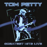 PETTY, TOM - GREATEST HITS LIVE