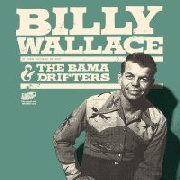 WALLACE, BILLY -& THE BAMA DRIFTERS- - WHAT'LL I DO