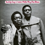 GUY, BUDDY -& JUNIOR WELLS- - PLAY THE BLUES (NL)