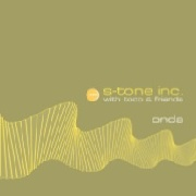 S-TONE INC. WITH TOCO & FRIENDS - ONDA