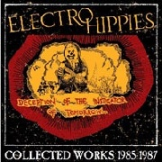 ELECTRO HIPPIES - DECEPTION OF THE INSTIGATOR OF TOMORROW (2LP+CD)