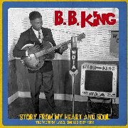 KING, B.B. - STORY FROM MY HEART AND SOUL