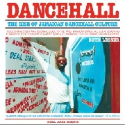 LESSER, BETH - DANCEHALL: THE RISE OF JAMAICAN...