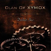 CLAN OF XYMOX - DARKEST HOUR