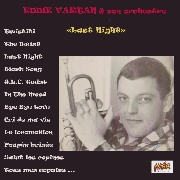 VARTAN, EDDIE -& SON ORCHESTRE- - LAST NIGHT