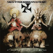 NEW PROCESSEAN ORDER - AT WAR WITH CHRIST AND SATAN