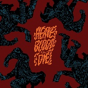 HEAVE BLOOD AND DIE - VOL. II