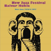 VARIOUS - NEW JAZZ FESTIVAL BALVER HÖHLE 76-77 (8CD)