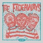 FADEAWAYS - KICKS & CHICKS EP
