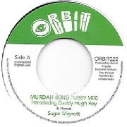 MIGNOTT, SUGAR -INTRODUCING DADDY HUGH ROY- - MURDAH (KING TUBBY MIX)/MISSILE
