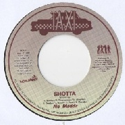 NO MADDZ/SLY & ROBBIE & THE TAXI GANG - SHOTTA/SHOTTA DUB