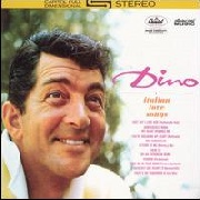 MARTIN, DEAN - DINO: ITALIAN LOVE SONGS