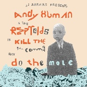 HUMAN, ANDY -& THE RIPTOIDS- - KILL THE COMMA/DO THE MOLE