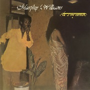 WILLIAMS, MURPHY - SHE IS MY WOMAN