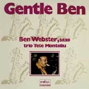 MONTOLIU, TETE -& BEN WEBSTER- - GENTLE BEN