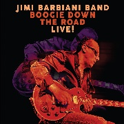 BARBIANI, JIMI -BAND- - BOOGIE DOWN THE ROAD-LIVE!