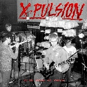 X-PULSION - YOU ARE NOTHING BUT SCHMUCKS