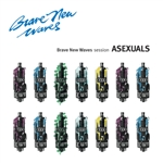 ASEXUALS - BRAVE NEW WAVES SESSION (BLACK)