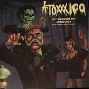 "ATOXXXICO - 30TH ANNIVERSARY ANTHOLOGY (+7"")"