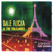 "ROCKA, DALE -& THE VOLCANOES- - 1998 PARIS RECORDING (10"")"