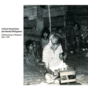 MACEDA, JOSÉ - FIELD RECORDINGS IN THE PHILIPPINES (1953-1972)