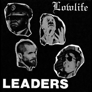 LOWLIFE - LEADERS