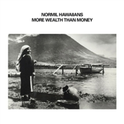 NORMIL HAWAIIANS - MORE WEALTH THAN MONEY (2LP)