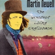 NEWELL, MARTIN - GREATEST LIVING ENGLISHMAN (2LP)