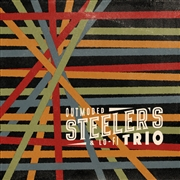 STEELER'S TRIO - OUTMODED & LO-FI TRIO