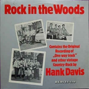 DAVIS, HANK - ROCK IN THE WOODS