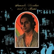 SHANKAR, ANANDA - ANANDA SHANKAR AND HIS MUSIC